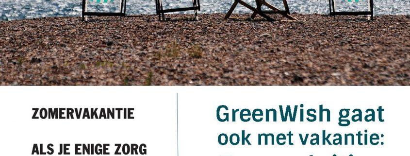 GreenWish Zomer sluiting 2016